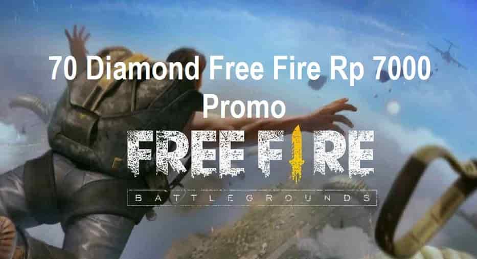70 Diamond Free Fire 7000 Top Up Promo