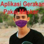 Aplikasi Gerakan Pakai Masker