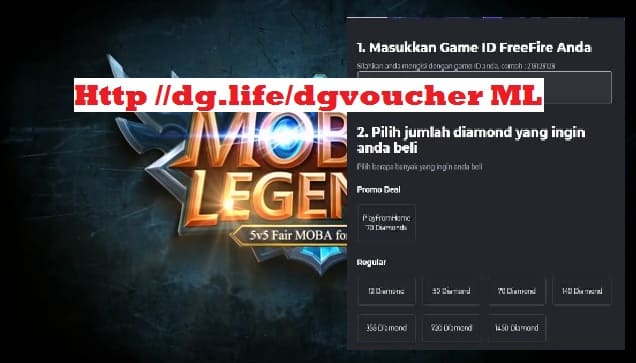 Http //dg.life/dgvoucher Mobile Legends