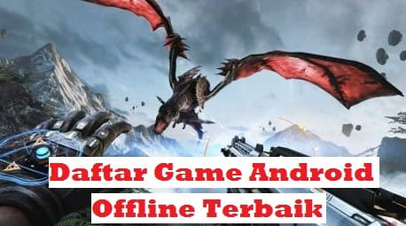 Daftar Game-Game Android Offline