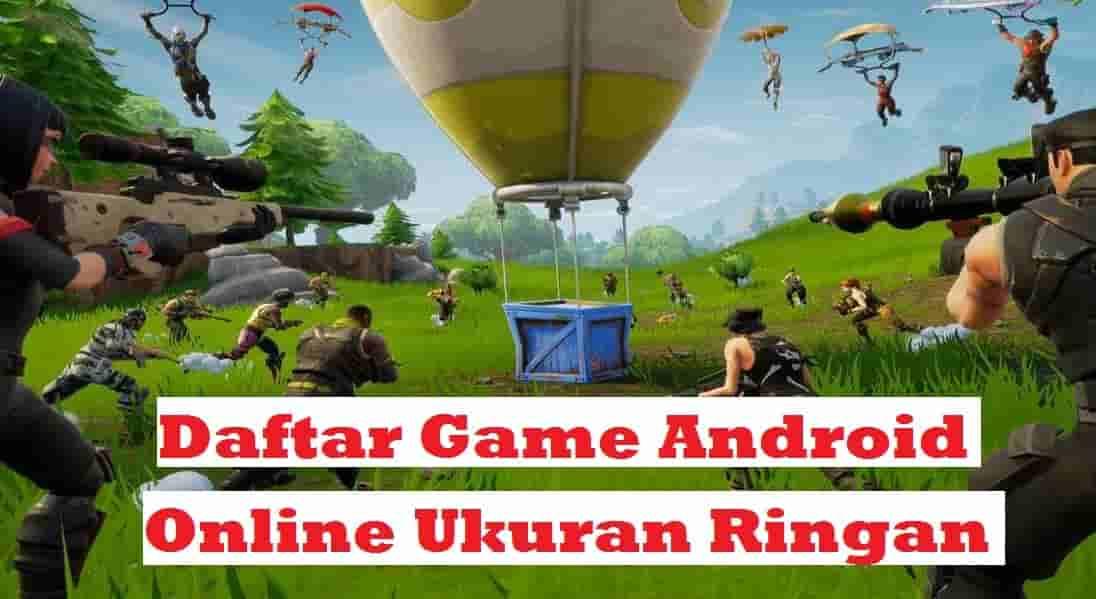 Daftar Pilihan Game-Game Android Online