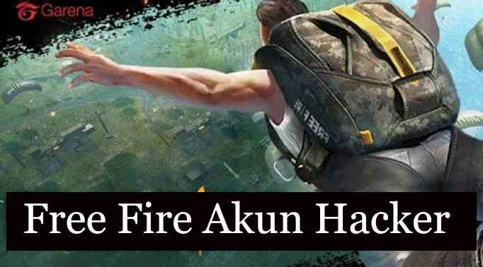 Free Fire Akun Hacker