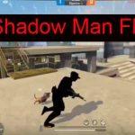 Shadow Man FF
